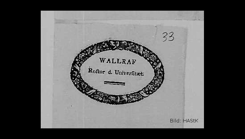 Visitenkarte Wallrafs als Rektor, Bildrechte: HAStK, Best. 1105 (Ferdinand Franz Wallraf), A 123 (Wallrafs Rektorat), fol. 33